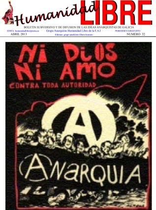 9-1 ABRIL 2013 Nº 32-1,Grupo Humanidad Libre (FAI), En este número encontra- rás entre otros temas, El ateneo libertario,Protestas y principios,Capacidad progresiva del proletariado, Grupo Humanidad Libre FAI, Grupos Anarquista Humanidad Libre,Anarquistas,Anarquismo,Anarquista,Anarquía,Grupos de la FAI, Federación Anarquista Iberica,