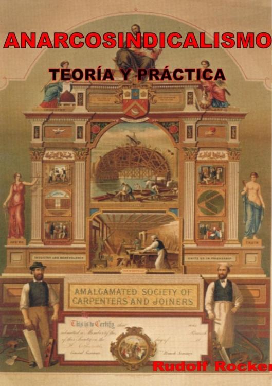 anarcosindicalismo teoría y práctica