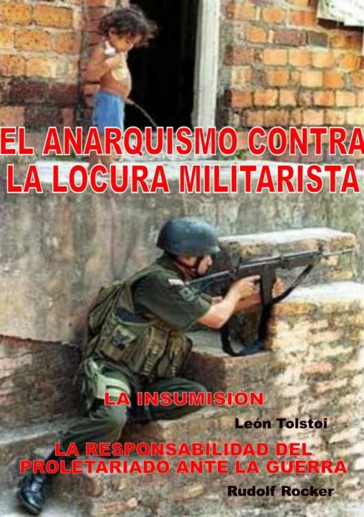 el anarquismo contra la locura militar